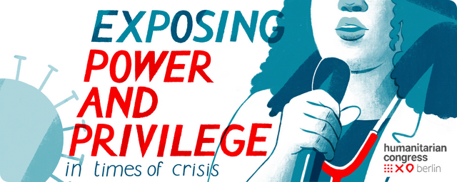 Conference Banner stating: Humanitarian Congress Berlin 2020 Exposing Power Privilege in Times of Crisis